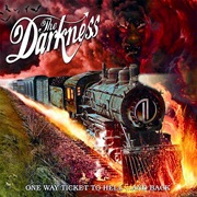 The Darkness: One Way Ticket to Hell... And Back