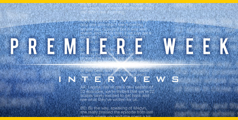 Premiere Week Interviews
